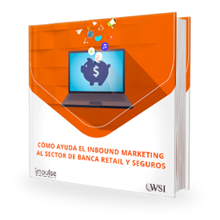 Inbound Marketing para Banca retail y Seguros