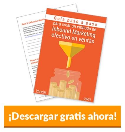 Guía paso a paso para crear un embudo de Inbound Marketing efectivo en ventas