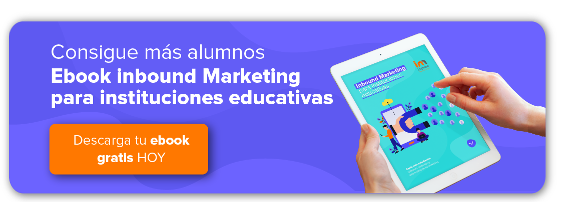 Inbound Marketing para Instituciones Educativa