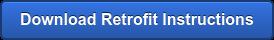 Download Retrofit Instructions