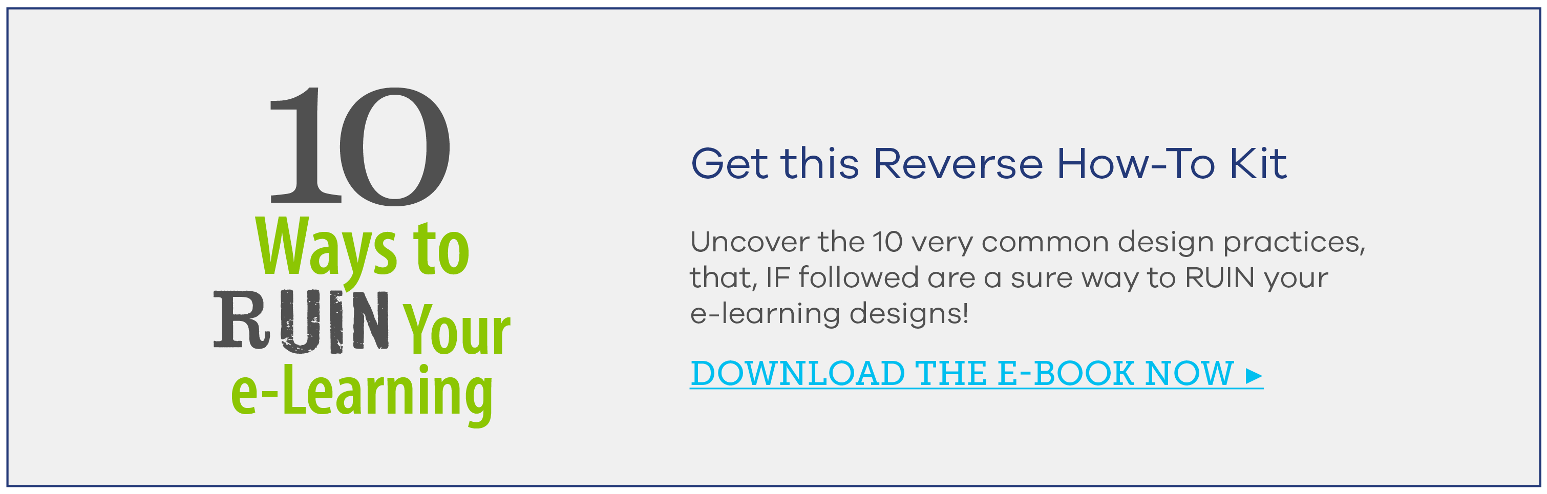 10 Ways to Ruin Your e-Learning Kit - Allen Interactions - Custom e-Learning