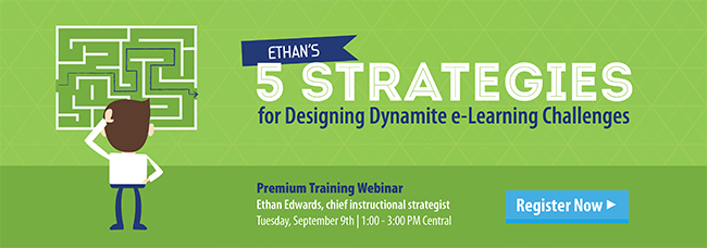 5 Strategies for Designing Dynamite e-Learning Challenges