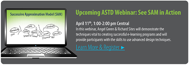 See SAM in Action: Upcoming ASTD Webinar