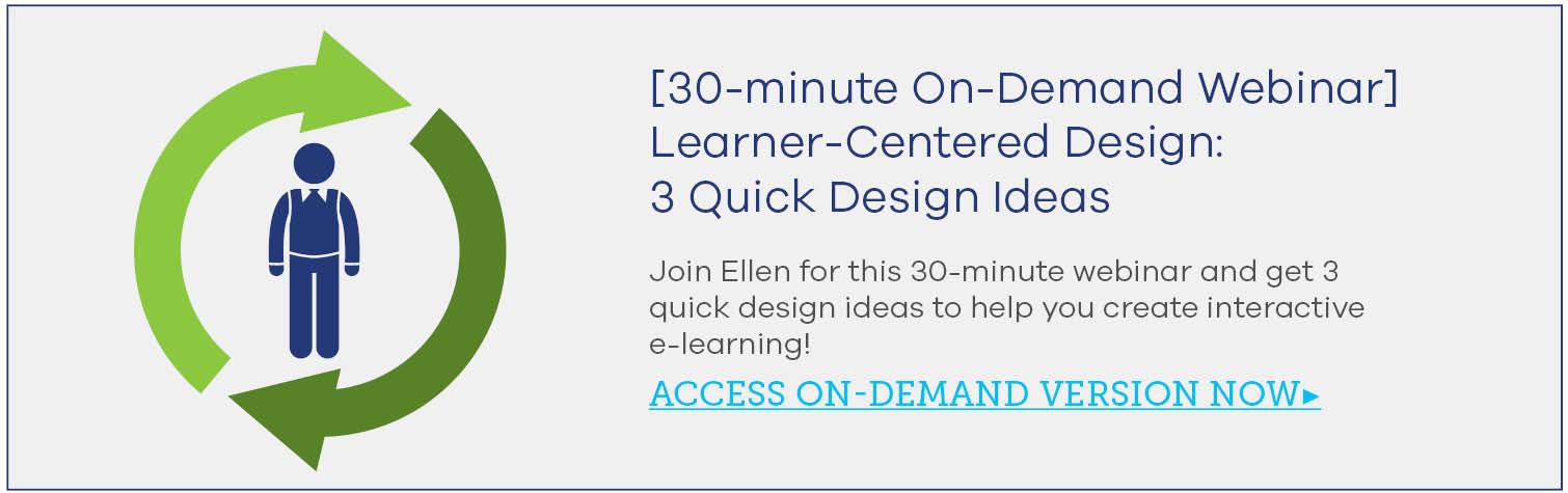 [Webinar] Learner-Centered Design for Interactive e-Learning