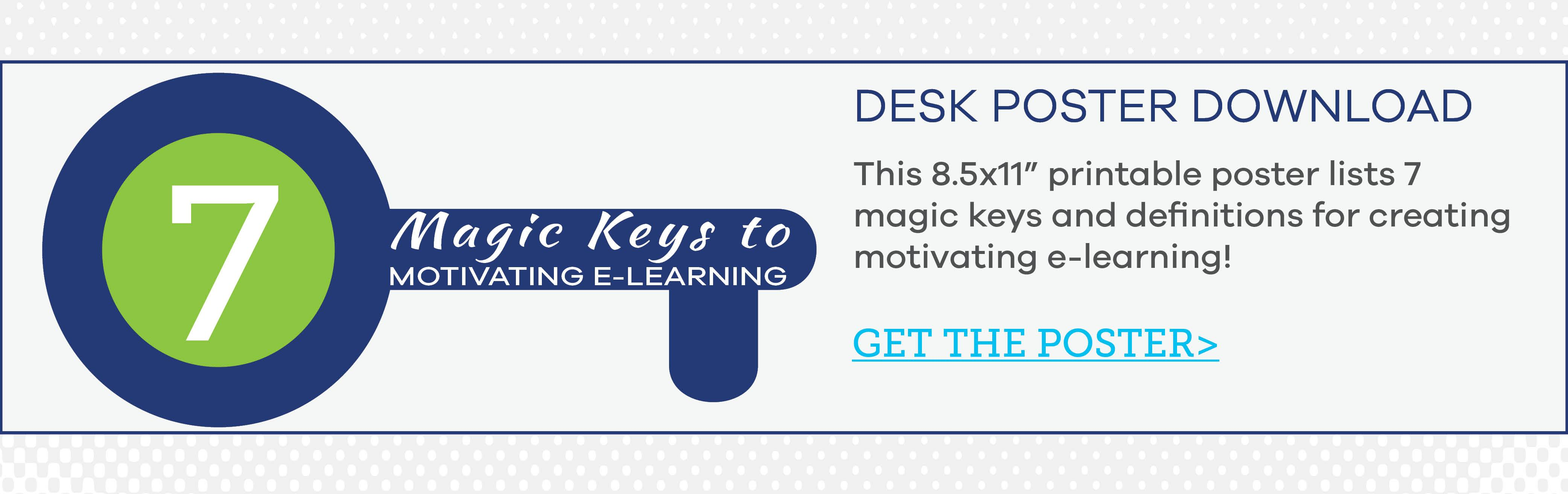 7 Magic Keys to Motivating e-Learning Poster
