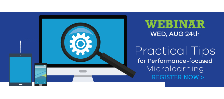 Practical Tips for Performance-focused Microlearning Webinar