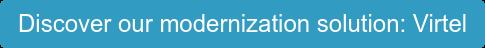 Discover our modernization solution: Virtel
