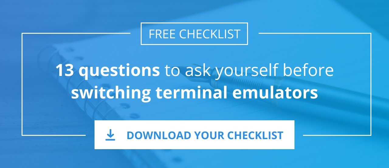 Download your checklist to be ready to switch terminal emulators
