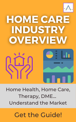 Home Care Industry Overview Guide 2021