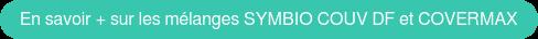En savoir + sur les mélanges SYMBIO COUV DF et COVERMAX