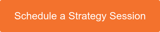 Schedule a Strategy Session