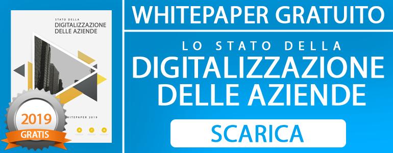 Whitepaper digitalizzazione delle aziende 2019 - report gratuito