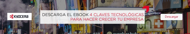Ebook gratis 4 claves tecnológicas empresa - Kyocera smart office