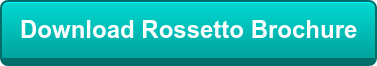 Download RossettoBrochure