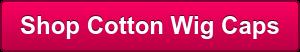 Shop Cotton Wig Caps