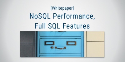 NoSQL performance with full SQL Features