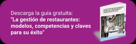 Ebook gratuito:La gestión de restaurantes:  modelos, competencias y claves para su éxito