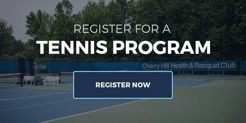 Register for a Cherry Hill Tennis Program