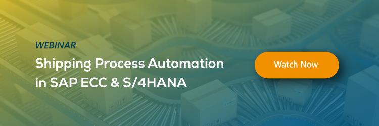 Webinar: Shipping Process Automation in SAP ECC & S/4HANA