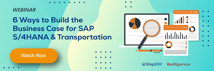 6 ways to build the business case for sap s/4hana and transportation