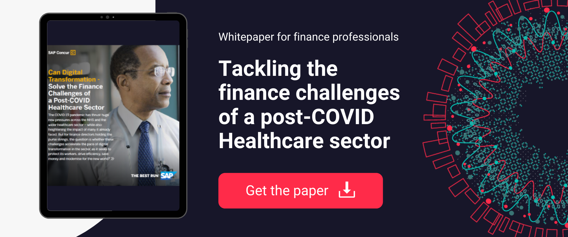 Download the whitepaper 'Tackling the finance challenges in a post-COVID Healthcare sector'.