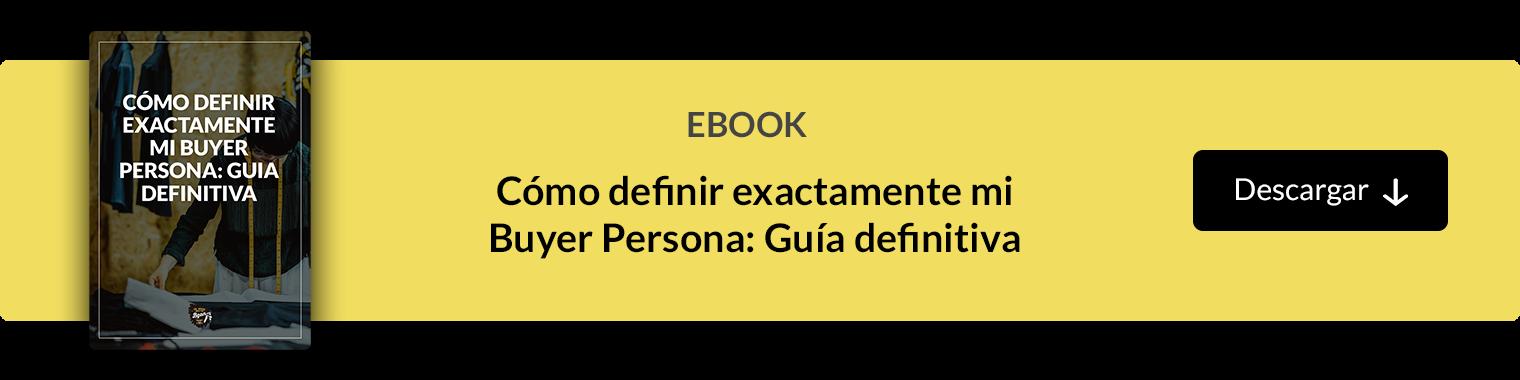 Cómo definir exactamente mi Buyer Persona: Guia Defintiva Descargar