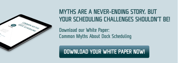 Breaking Down the Myths Related to Dock Scheduling