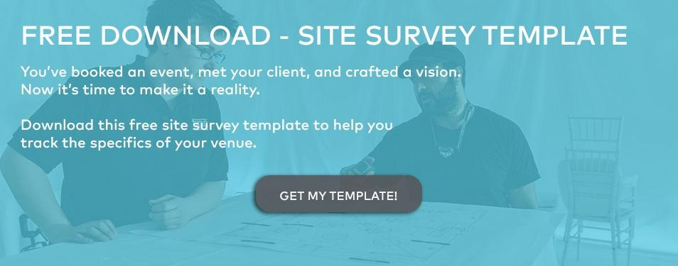 Get your free download of our event manager's site survey template.
