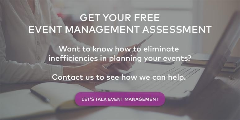 Get a free event management assessment to help you plan your events more efficiently.