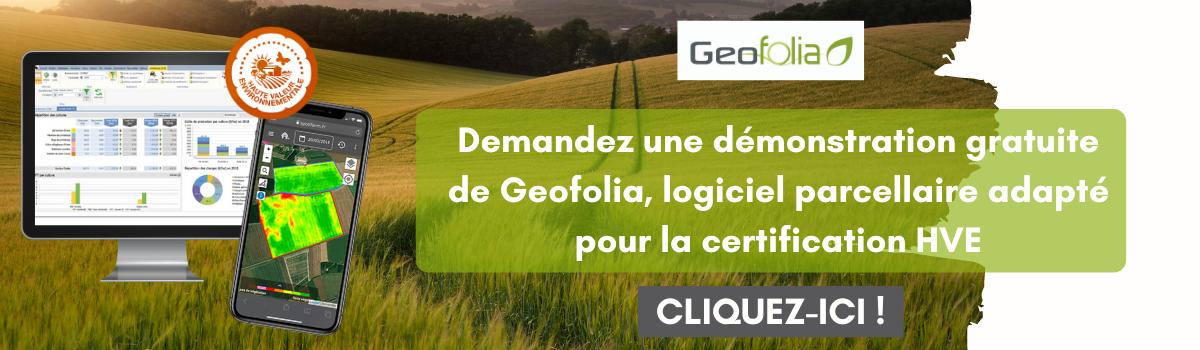 Demandez une démonstration gratuite du logiciel parcellaire Géofolia, pour faciliter le suivi de votre certification HVE