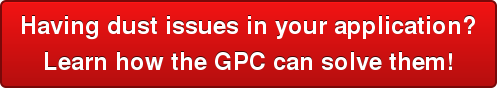 Having dust issues in your application?   Learn how the GPC can solve them!