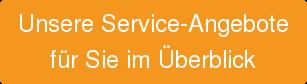 Unsere Service-Angebote   für Sie im Überblick