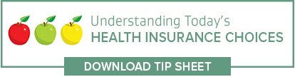 Understanding Today's Health Insurance Choices