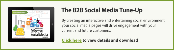 The B2B Social Media Tune-Up: How to Build Effective Social Media Accounts