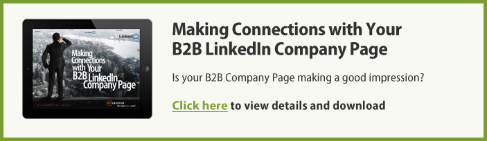 Making Connections with Your B2B LinkedIn Company Page