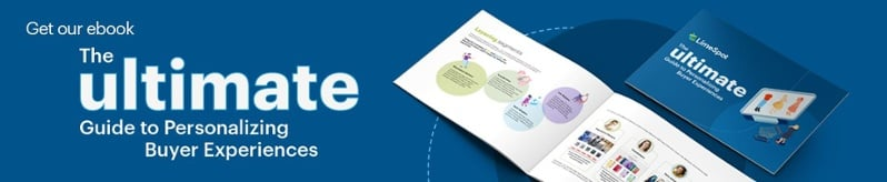 Get our ebook: The ultimate guide to personalizing buyer experiences