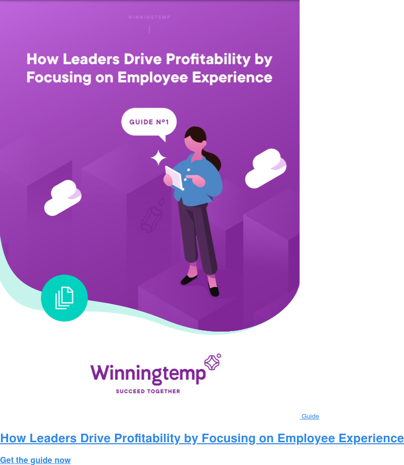 Guide How Leaders Drive Profitability by Focusing on Employee Experience Get the guide now