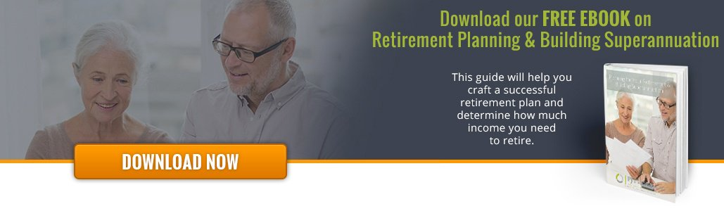 Planning for Your Retirement & Building Superannuation