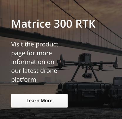 matrice-300-rtk-learn-more