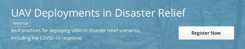 UAV Deployments in Disaster Relief Webinar CTA