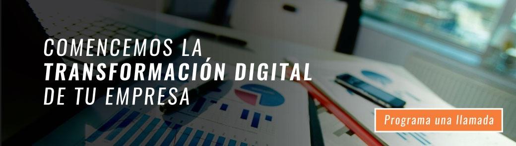 Comencemos la transformación digital de tu empresa  - Haz clic aquí