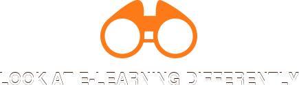 LOOK AT E-LEARNING DIFFERENTLY