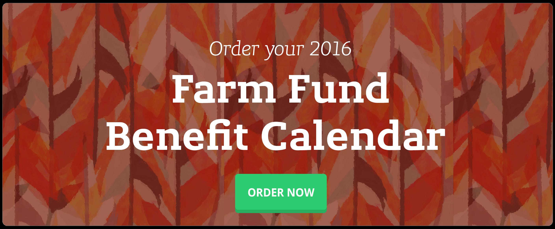 Order your 2016 Farm Fund Calendar!