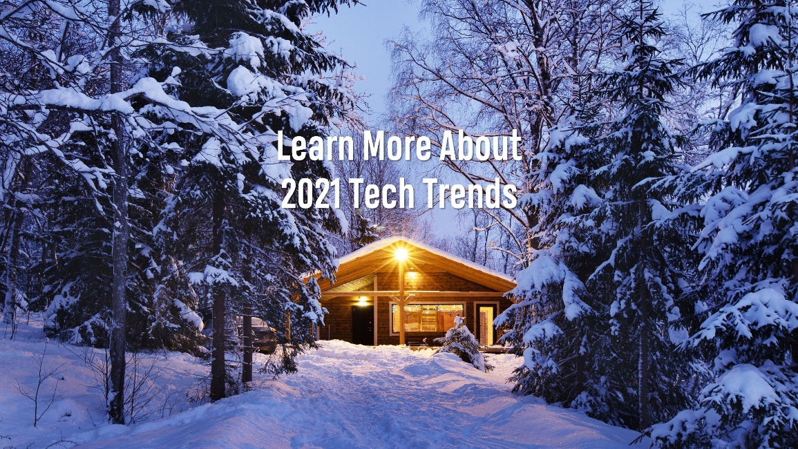 Learn More About 2021 Trends