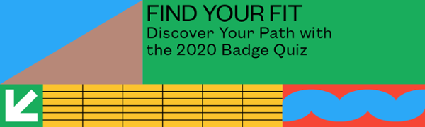 Discover Your Path with the 2020 Badge Quiz