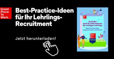 Best-Practice-Ideen für Ihr Lehrlings-Recruitment