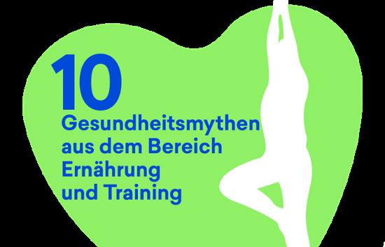 10 Gesundhitsmythen aus dem Bereich Ernährung und Training