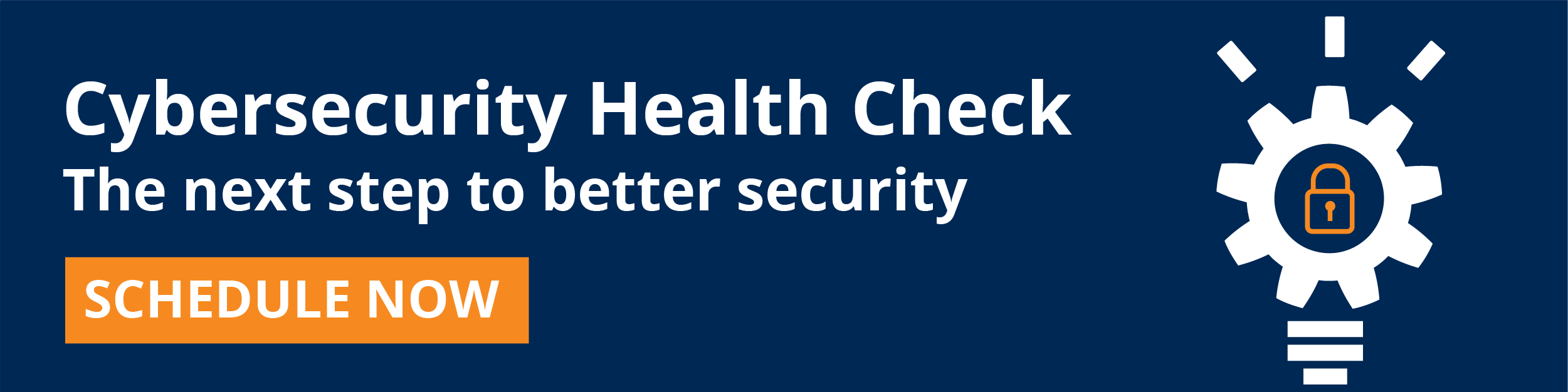 Schedule a free cybersecurity health check