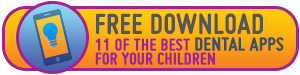 Download our FREE eBook on Dental Apps for Children!