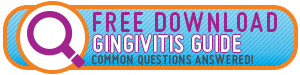 Download our FREE Gingivitis eBook!